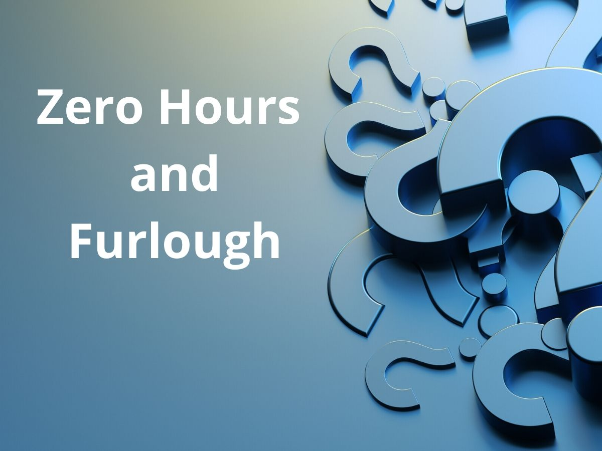 Zero Hours and Furough